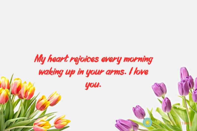 a good morning love message for him