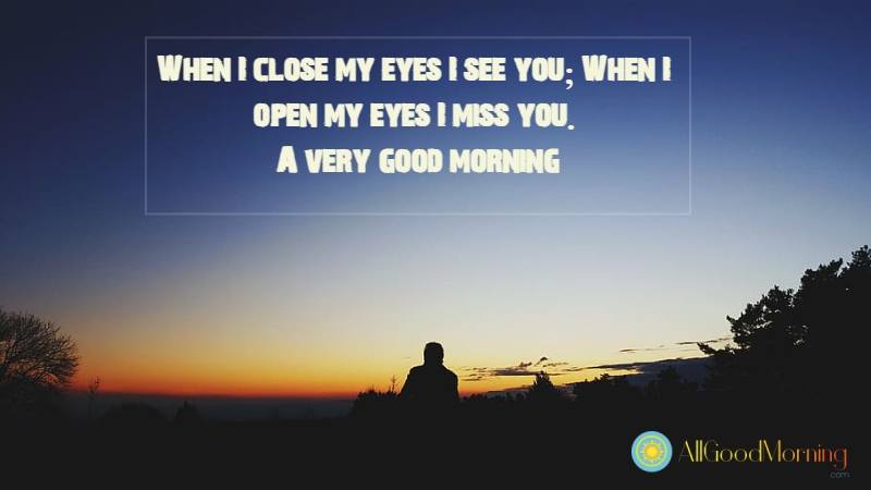 i miss you good morning text for her