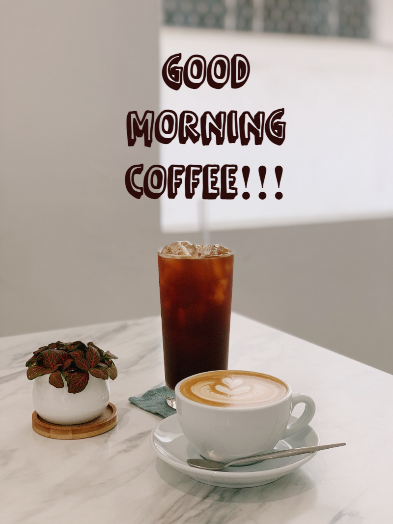 good morning cup of coffee