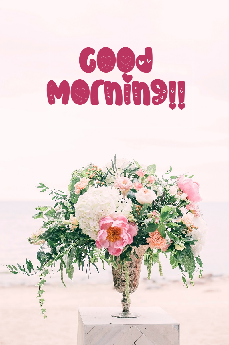 good morning with bouquet of flowers